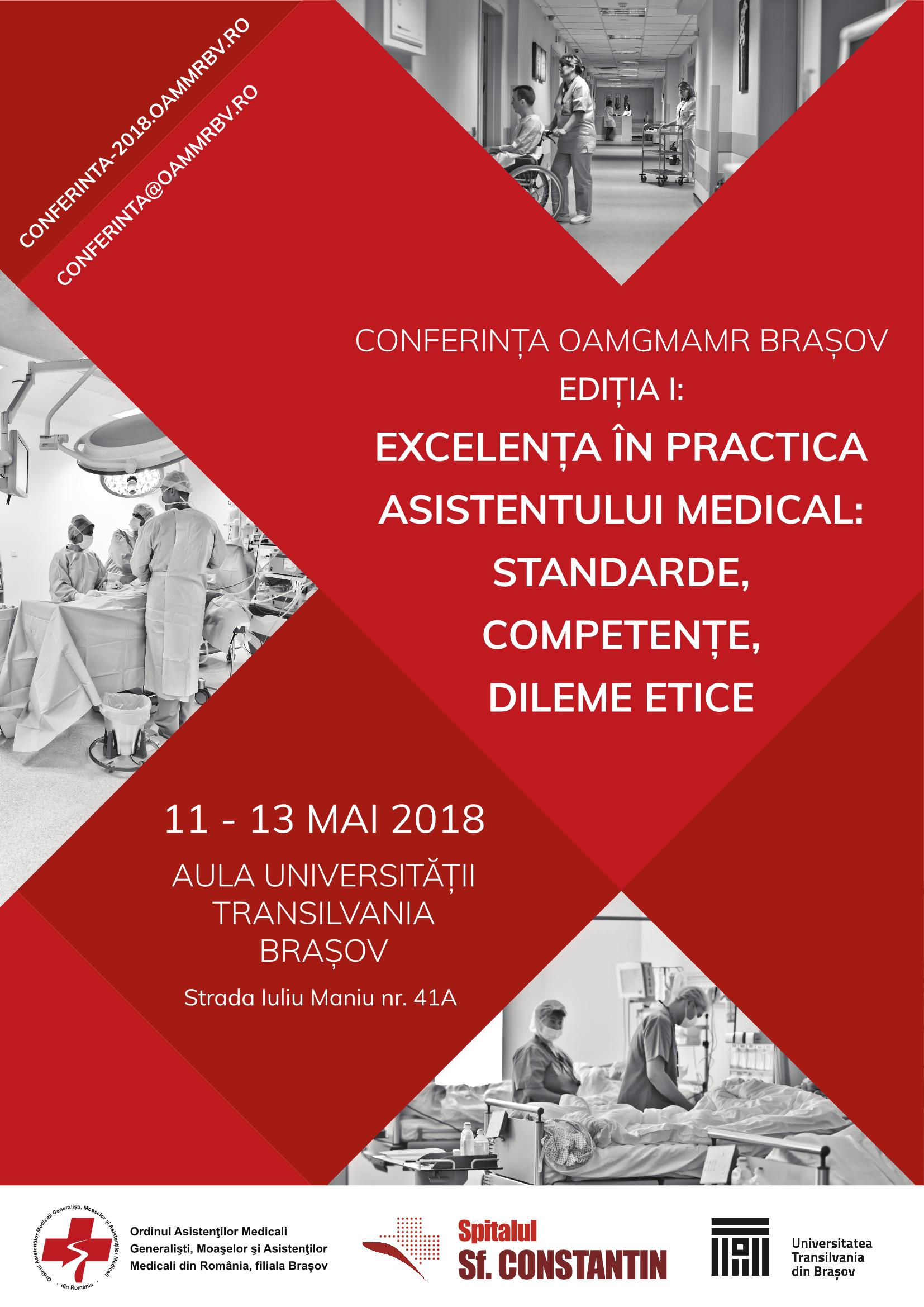 CONFERINȚA OAMGMAMR BRAȘOV EDIȚIA I: Excelența în practica asistentului medical: standarde, competențe, dileme etice