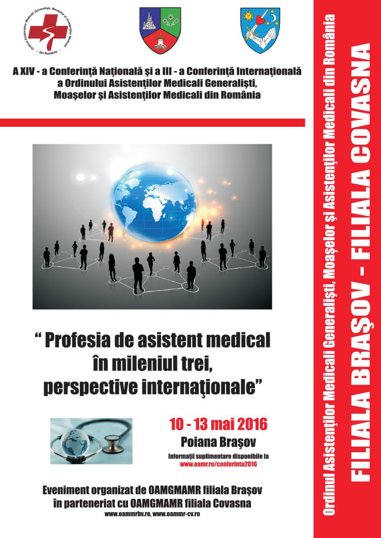 A XIV-a Conferință Națională și a III-a Conferință Internațională a OAMGMAMR : Profesia de asistent medical în mileniul trei, perspective internaționale